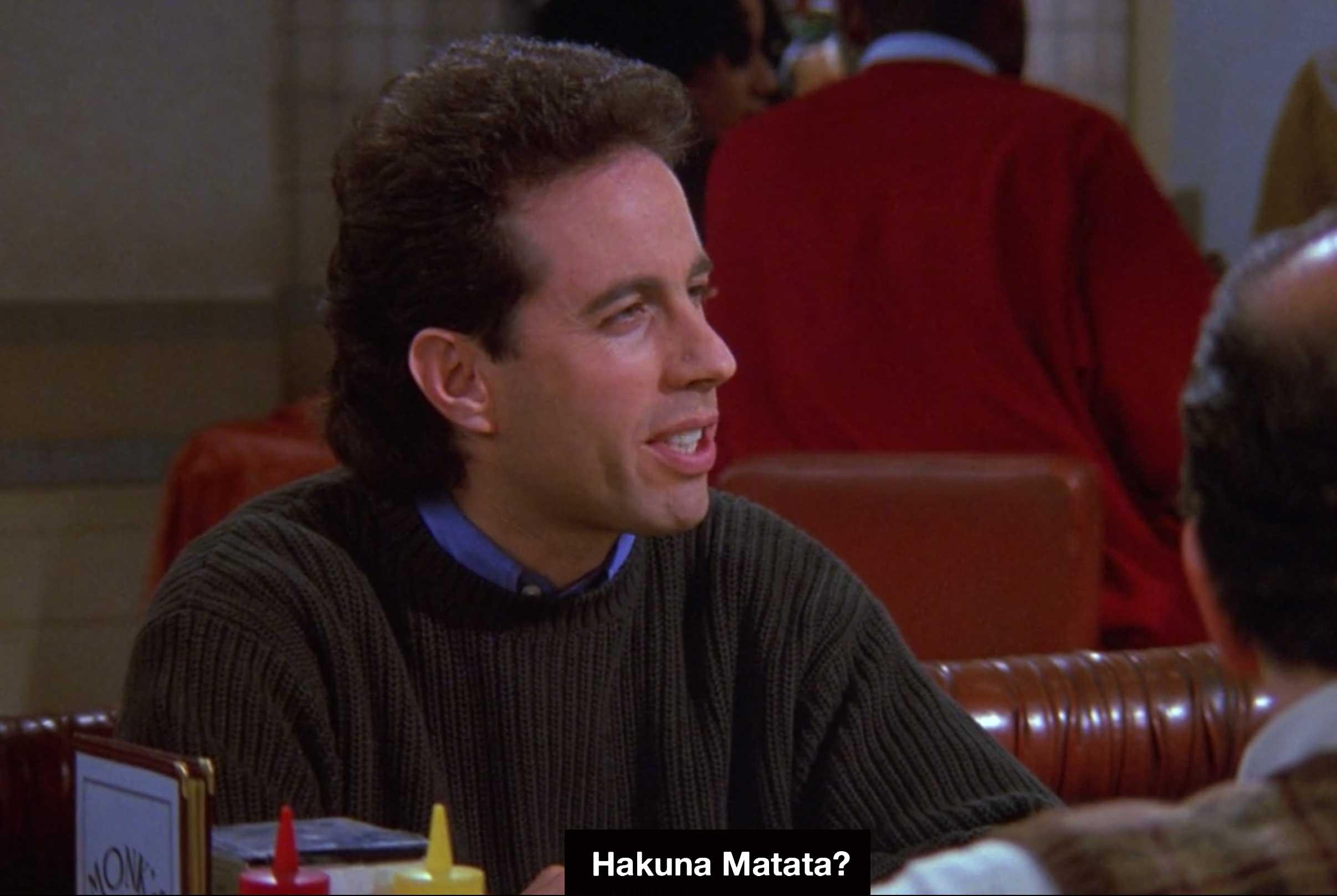 """""""Hakuna Matata?"""""""