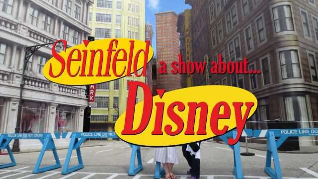 A Show About… Disney? Here's Every Real And Spectacular Seinfeld-Disney Connection That You Need To Know About